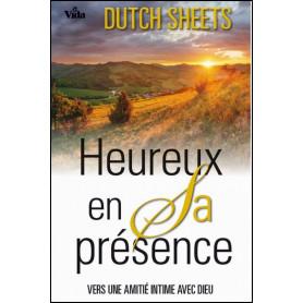 Heureux en Sa présence – Dutch Sheets