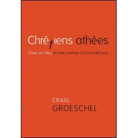 Chrétiens athées – Craig Groeschel