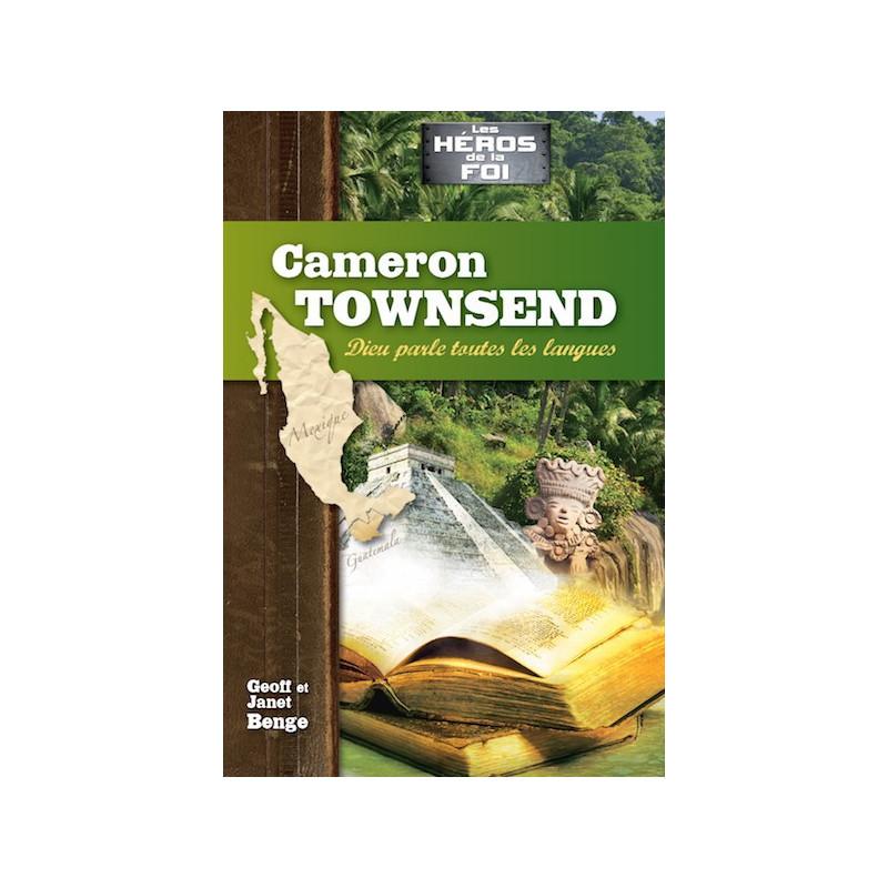 Cameron Townsend - Dieu parle toutes les langues – Editions JEM