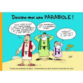 Dessine-moi une parabole – Editions Trésors Partagés