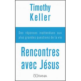 Rencontres avec Jésus – Timothy Keller