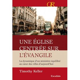 Une église centrée sur l'évangile – Timothy Keller