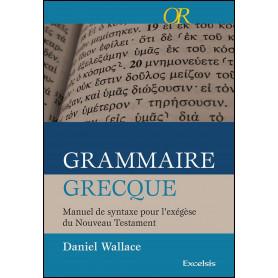 Grammaire grecque – Daniel Wallace