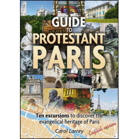 Guide to Protestant Paris – Guide du Paris protestant en anglais