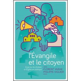 L'évangile et le citoyen – Florent Varak