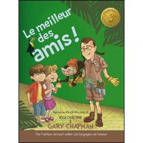 Le meilleur des amis ! – Gary Chapman