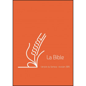 Bible Semeur 2015 compact rigide orange renforcée lin
