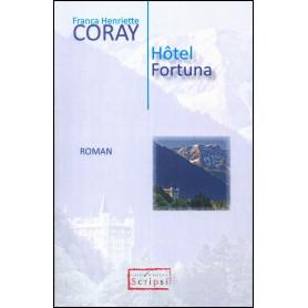Hôtel Fortuna – Franca Henriette Coray
