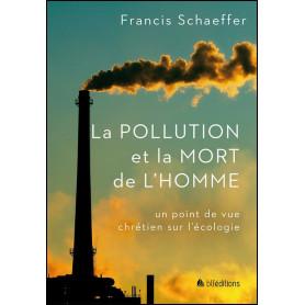 La pollution et la mort de l'homme – Francis Schaeffer