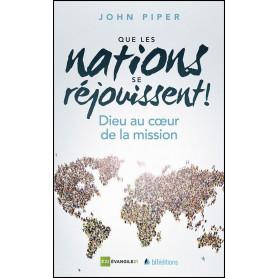 Que les nations se réjouissent ! – John Piper