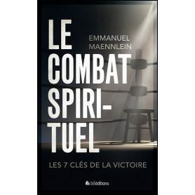 Le combat spirituel – Emmanuel Maennlein