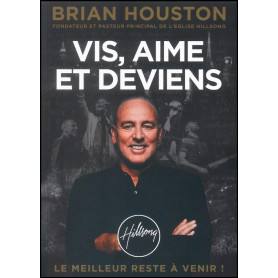Vis aime et deviens – Brian Houston