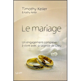 Le mariage un engagement complexe à vivre avec la sagesse de Dieu - broché