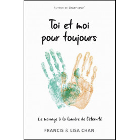 Toi et moi pour toujours – Francis et Lisa Chan