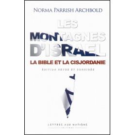 Les montagnes d'Esraël – Norma Parrish Archbold