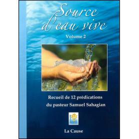 Source d'eau vive volume 2 – Samuel Sahagian