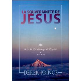 La souveraineté de Jésus – Derek Prince