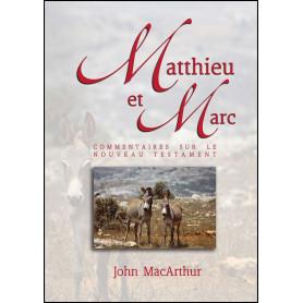 Matthieu et Marc – Commentaires John MacArthur