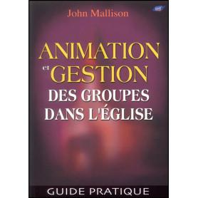 Animation et gestion des groupes dans l'église – John Mallison