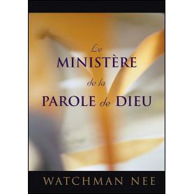 Le ministère de la Parole de Dieu – Watchman Nee