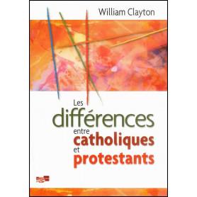 Les différences entre catholiques et protestants – William Clayton