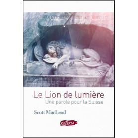 Le lion de lumière – Scott MacLeod