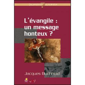 L'évangile un message honteux ? – Jacques Buchhold