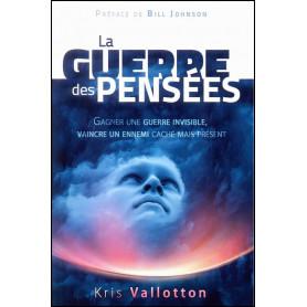 La guerre des pensées – Kris Vallotton
