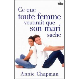 Ce que toute femme voudrait que son mari sache – Annie Chapman
