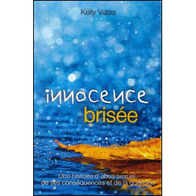 Innocence brisée – Kelly Vates