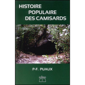 Histoire populaire des Camisards – P-F. Puaux