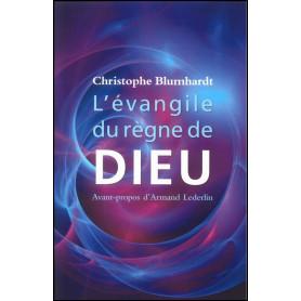 L'évangile du règne de Dieu – Christophe Blumhardt