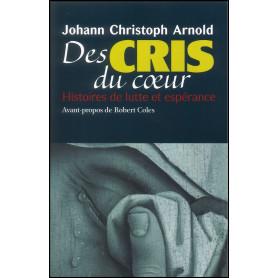 Des cris du cœur – Johann Christoph Arnold