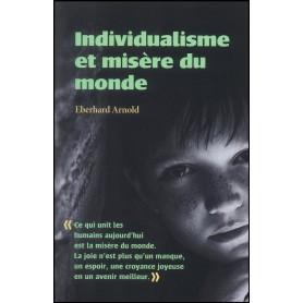 Individualisme et misère du monde – Eberhard Arnold