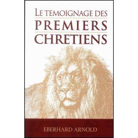 Le témoignage des premiers chrétiens – Eberhard Arnold