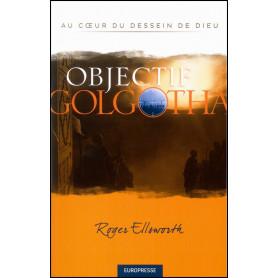 Objectif Golgotha – Roger Ellsworth