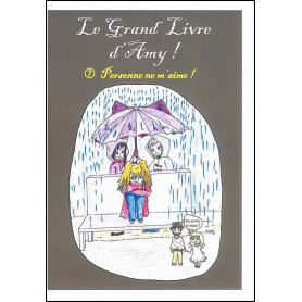 Le grand livre d'Amy – volume 7 Personne ne m'aime
