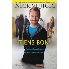 Tiens bon face au harcèlement et tout ce qui va avec – Nick Vujicic