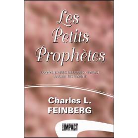Les petits Prophètes - Charles L. Feinberg
