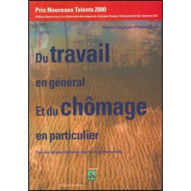 Du travail en général et du chomage en particulier – Muriel Degager-Phalanchère