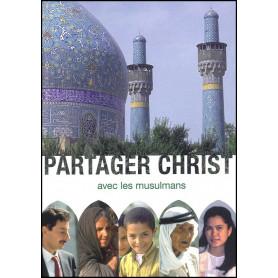 Partager Christ avec les musulmans