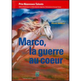 Marco, la guerre au cœur – Nicole Nadaud