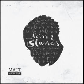 CD Noirs et blancs - Matt Marvane