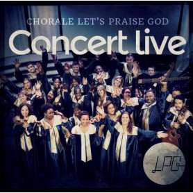 CD Concert Live - Chorale Let's Praise God