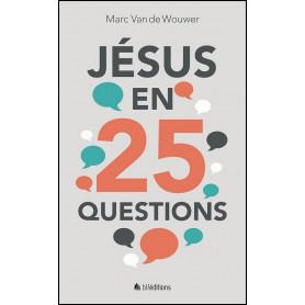 Jésus en 25 questions – Marc Van de Wouwer