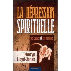 La dépression spirituelle – Martyn Lloyd-Jones