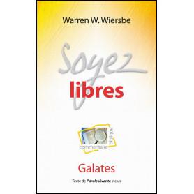 Soyez Libres - Galates – Warren W.Wiersbe