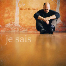 CD Je Sais - David Durham