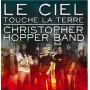 CD Le ciel touche la terre - Christopher Hopper