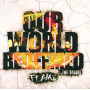 CD Our world redeemed - Flame
